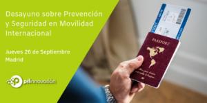 Jornada sobre Prevención y Seguridad en Movilidad Internacional. Madrid 2019