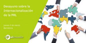 Desayuno sobre Internacionalización de la PRL. Barcelona 2020