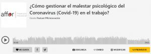 ¿Cómo gestionar el malestar psicológico del Coronavirus (Covid-19) en el trabajo?