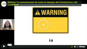 Webinar 'La Comunicación de crisis en tiempos del Coronavirus y del ConfiWork'