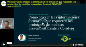 Webinar   'Cómo ofrecer la Información y Formación que requieren los protocolos de medidas preventivas frente al COVID-19'
